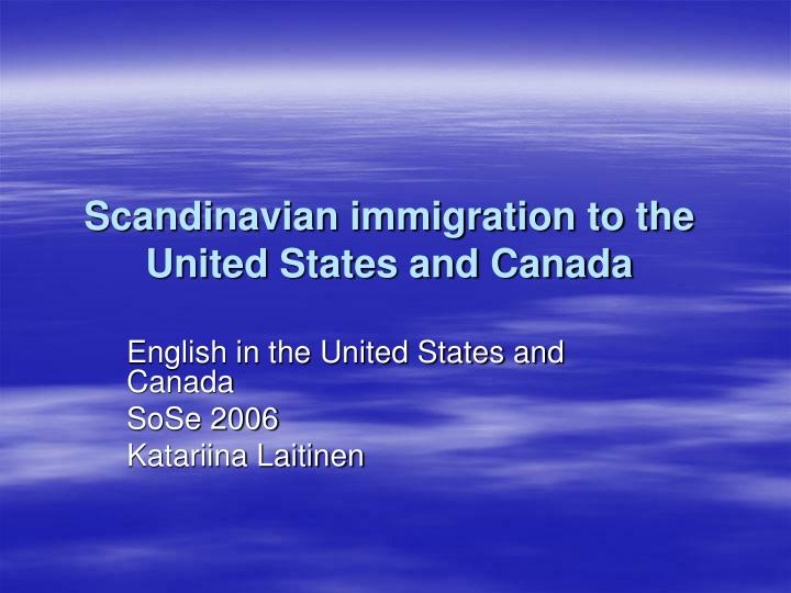 scandinavian immigration to the united states and canada n.