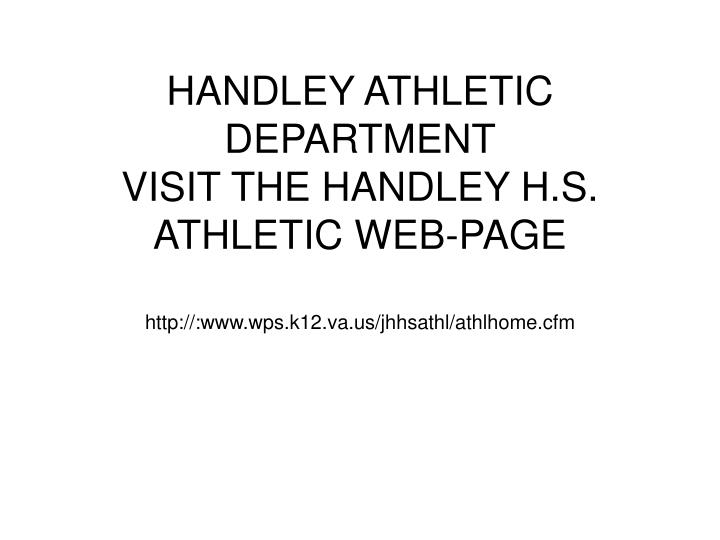 Handley athletic department visit the handley h s athletic web page