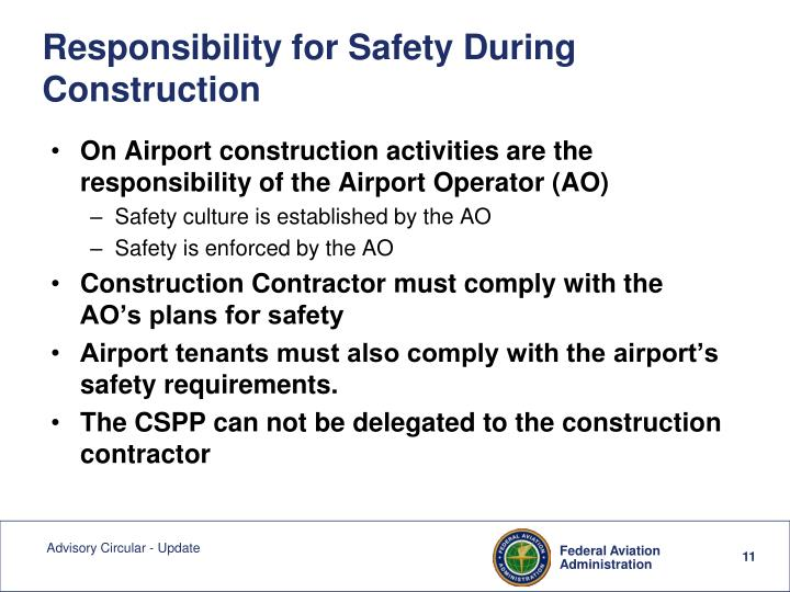 Responsibility for Safety During Construction