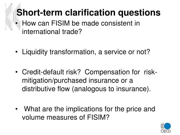 Short-term clarification questions