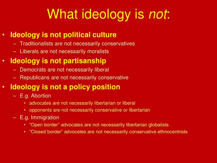 What ideology is