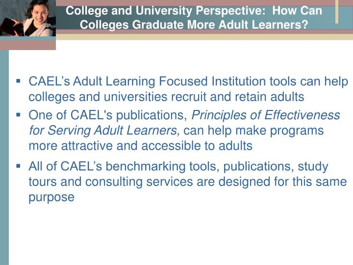 College and University Perspective:  How Can Colleges Graduate More Adult Learners?