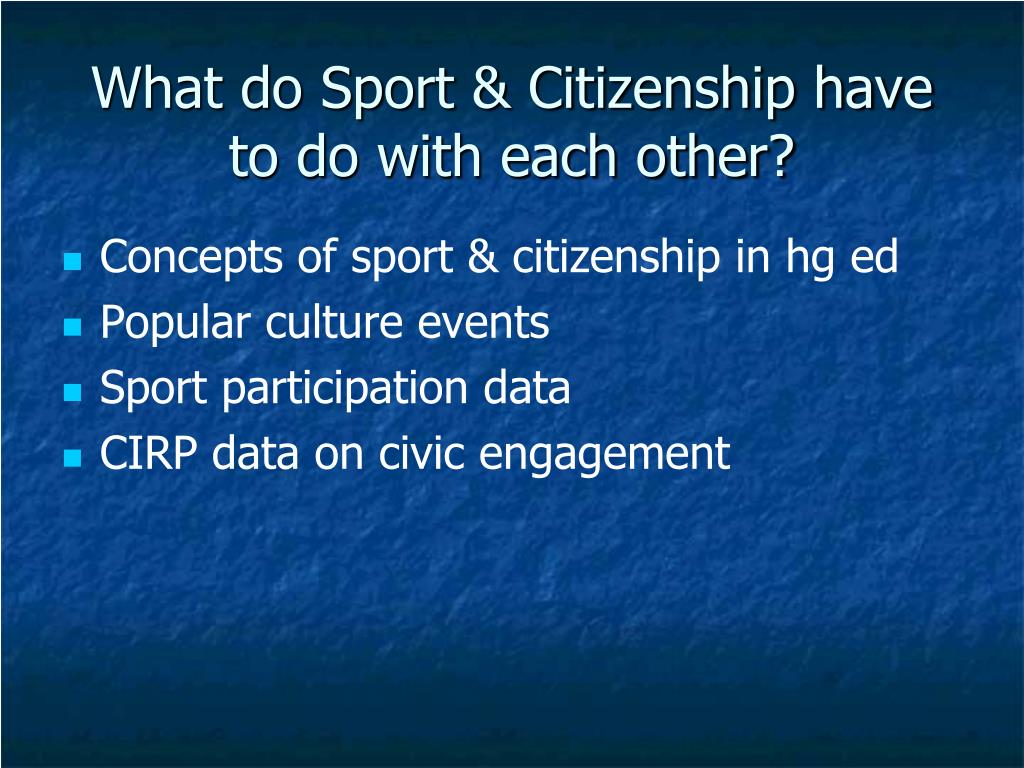 What do Sport & Citizenship have to do with each other?