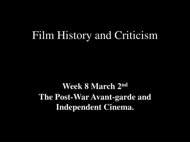 Ppt Film History And Criticism Powerpoint Presentation Free Download Id 1046246