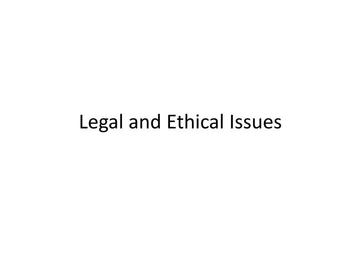 legal and ethical issues n.