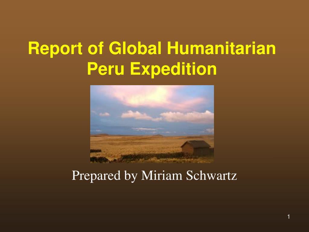 report of global humanitarian peru expedition l.