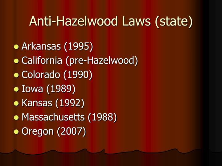 Anti-Hazelwood Laws (state)