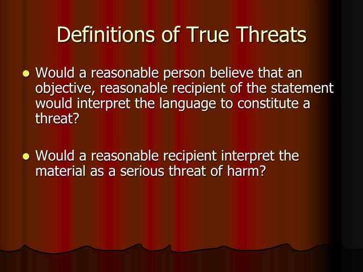 Definitions of True Threats