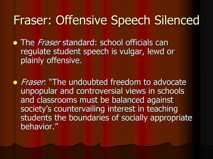 Fraser: Offensive Speech Silenced