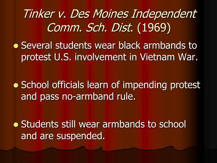 Tinker v. Des Moines Independent Comm. Sch. Dist