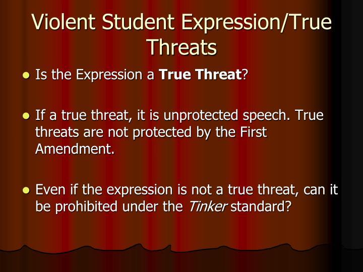 Violent Student Expression/True Threats
