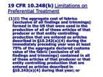 19 cfr 10 248 b limitations on preferential treatment