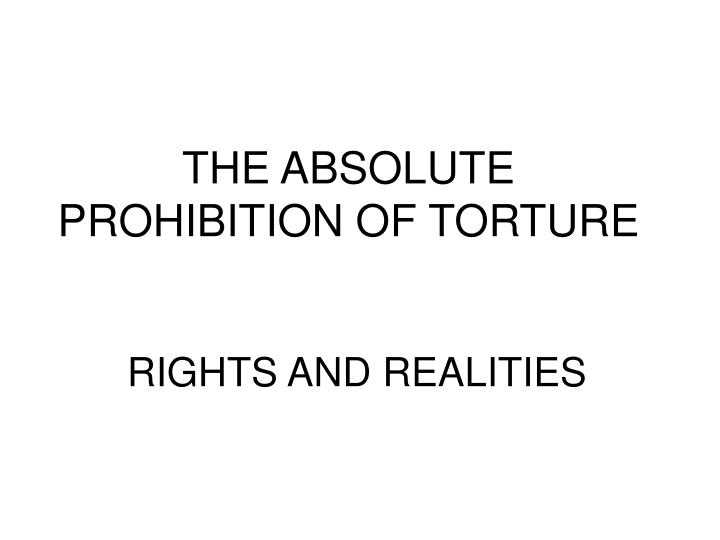 prohibition of torture and exclusion of