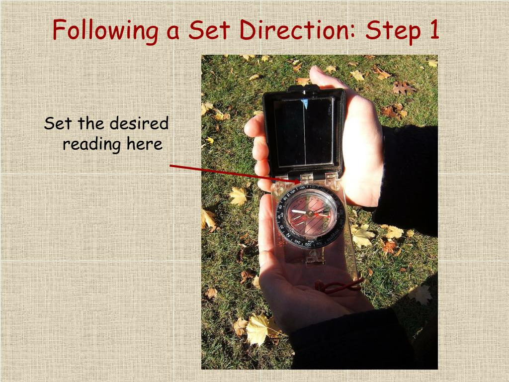 Following a Set Direction: Step 1