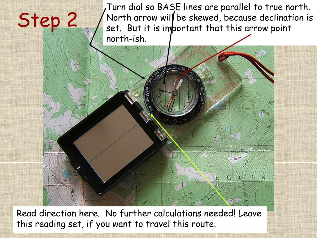 Turn dial so BASE lines are parallel to true north.  North arrow will be skewed, because declination is set.  But it is important that this arrow point north-ish.
