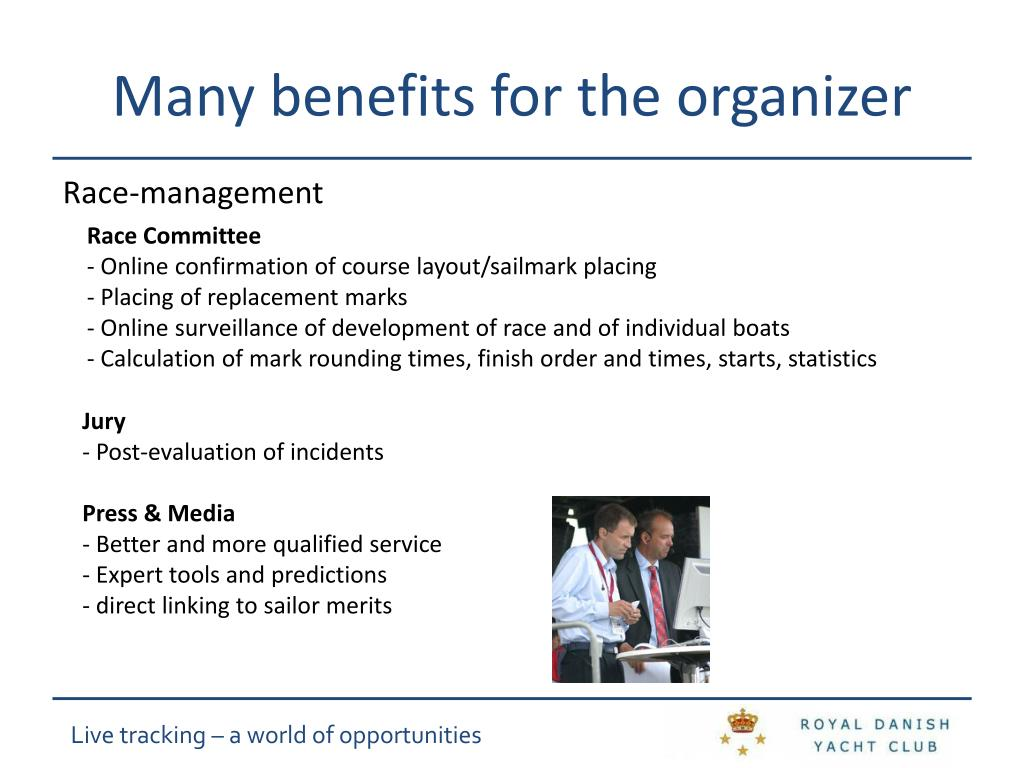 Many benefits for the organizer