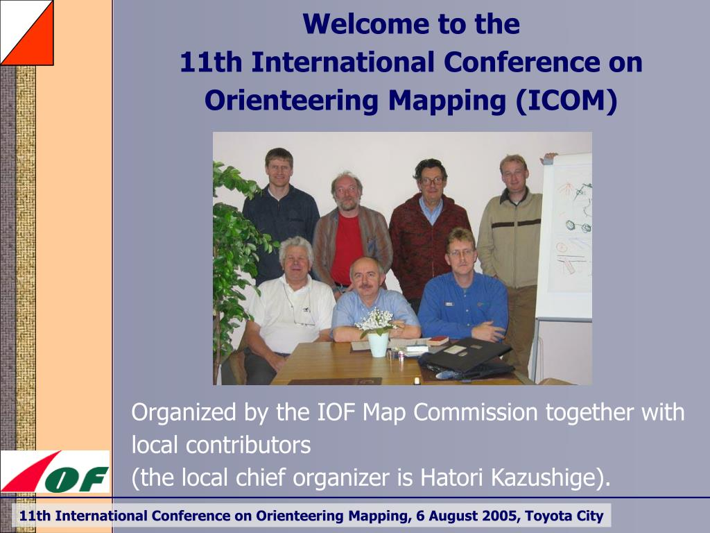 welcome to the 11th international conference on orienteering mapping icom