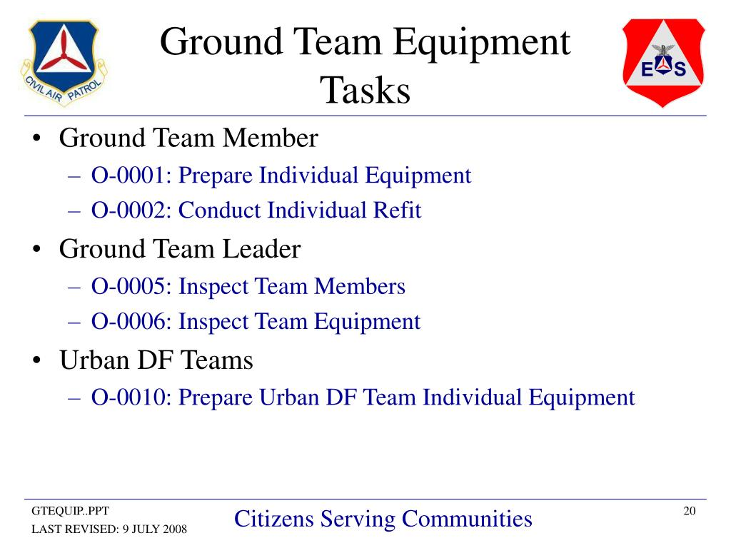Ground Team Equipment Tasks