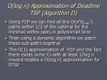 o log n approximation of deadline tsp algorithm d36