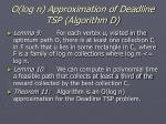 o log n approximation of deadline tsp algorithm d37