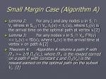 small margin case algorithm a24