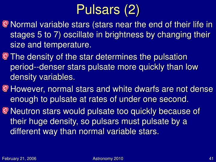 Pulsars (2)
