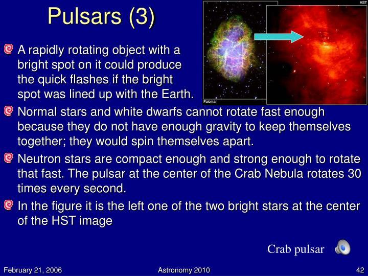 Pulsars (3)