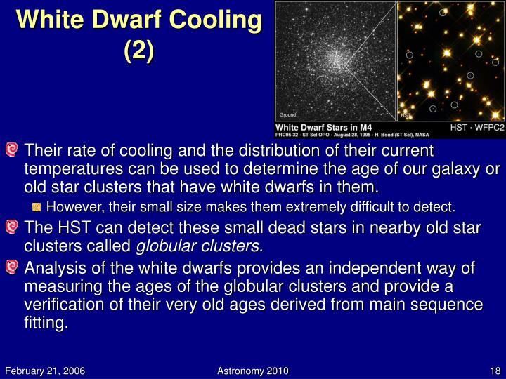 White Dwarf Cooling (2)