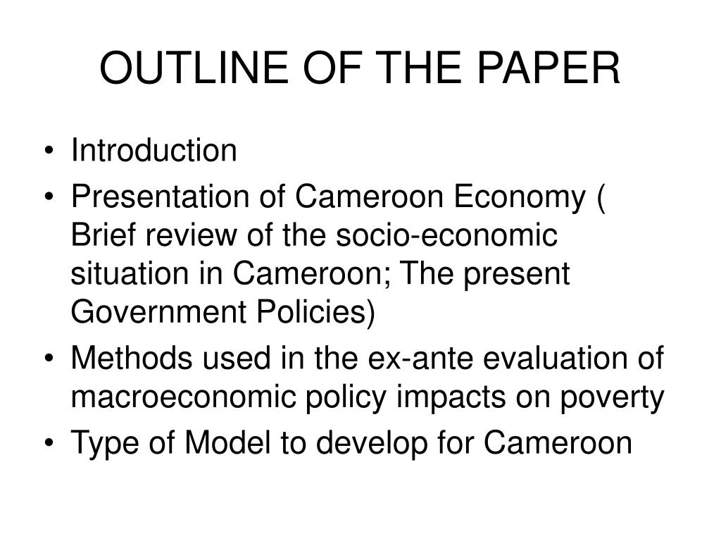 OUTLINE OF THE PAPER