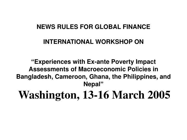 NEWS RULES FOR GLOBAL FINANCE