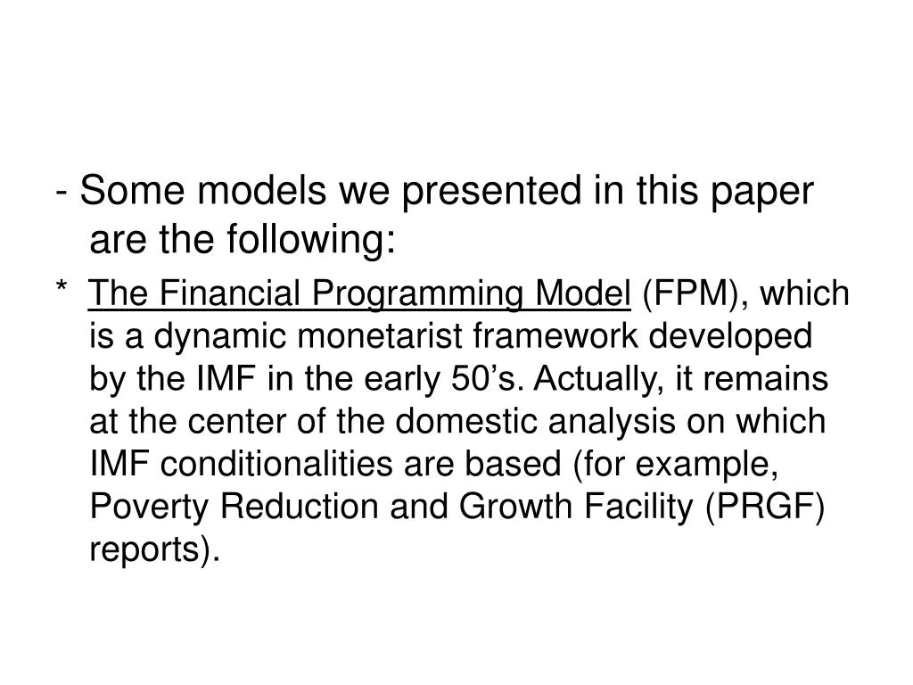 - Some models we presented in this paper are the following: