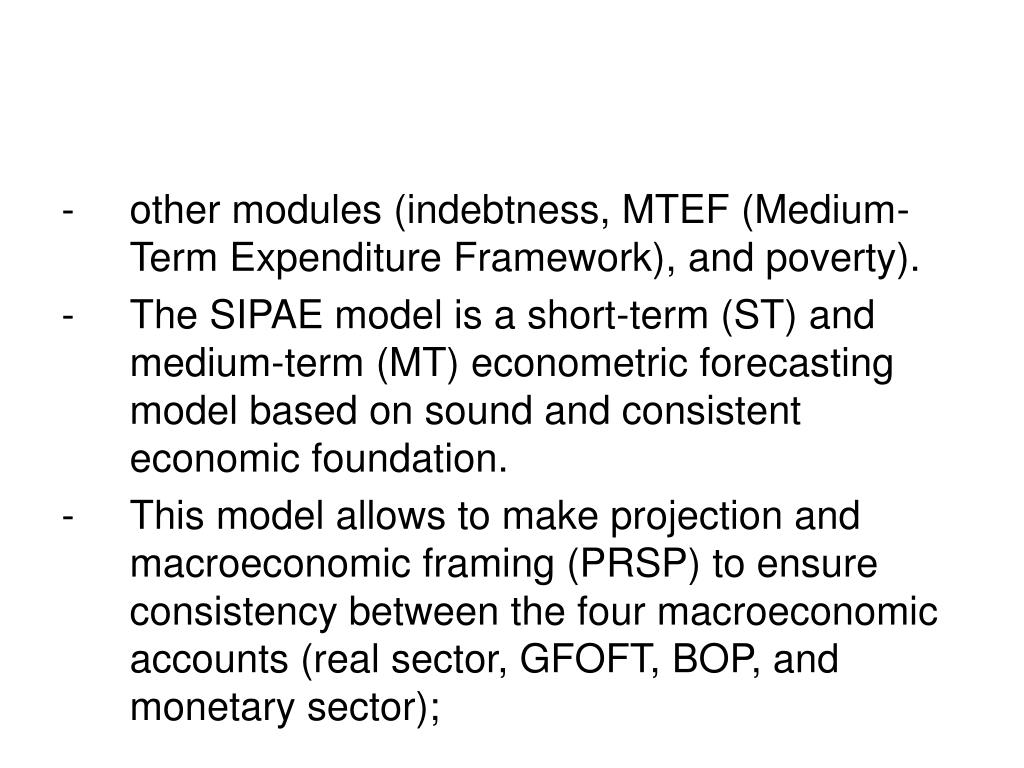 other modules (indebtness, MTEF (Medium-Term Expenditure Framework), and poverty).