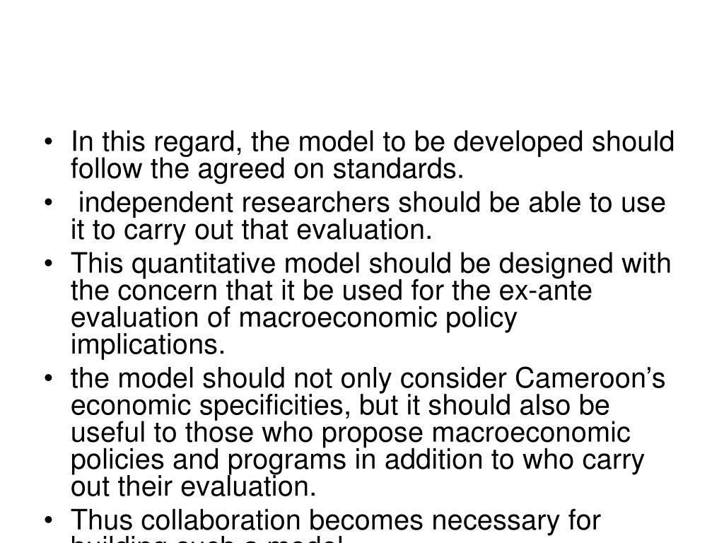 In this regard, the model to be developed should follow the agreed on standards.