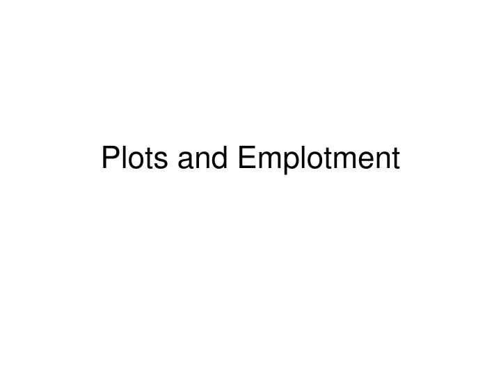 plots and emplotment n.