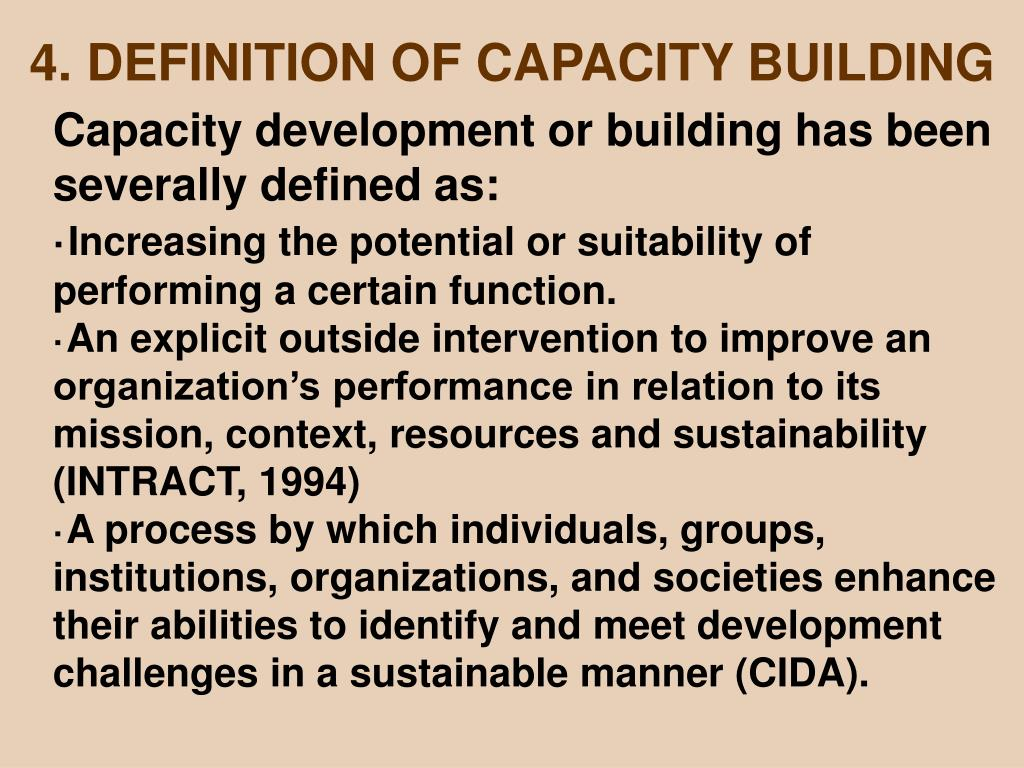 4. DEFINITION OF CAPACITY BUILDING