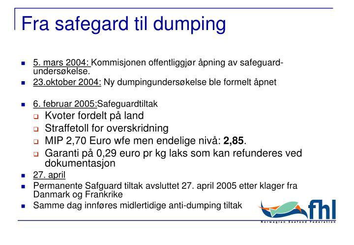 Fra safegard til dumping