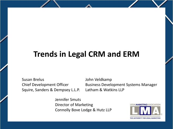 trends in legal crm and erm n.