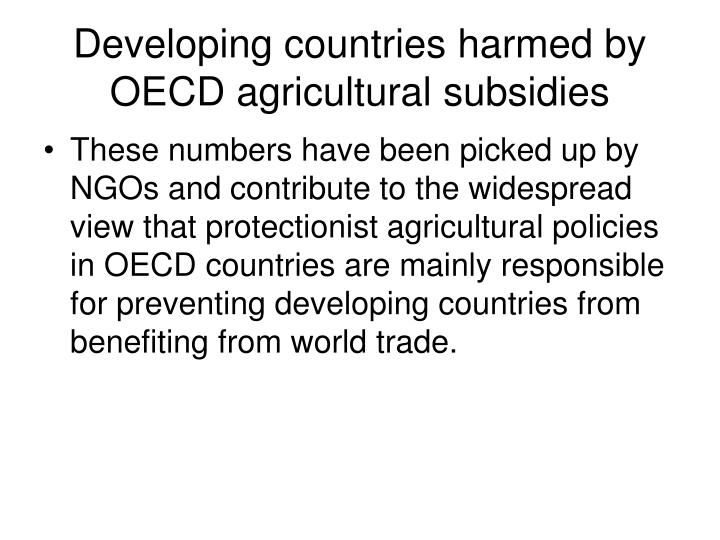 Developing countries harmed by oecd agricultural subsidies1