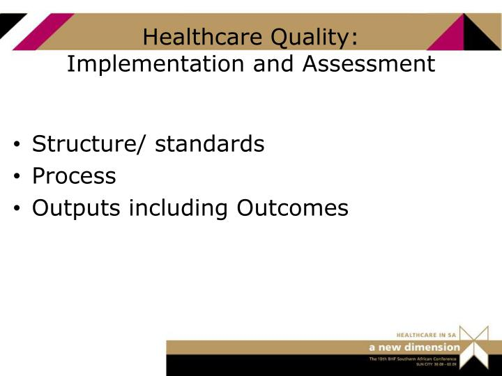 Healthcare Quality: