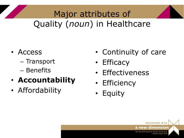 Major attributes of