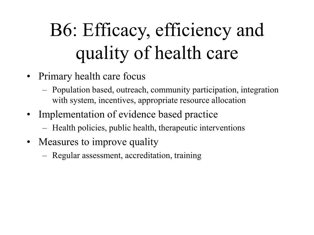 B6: Efficacy, efficiency and quality of health care