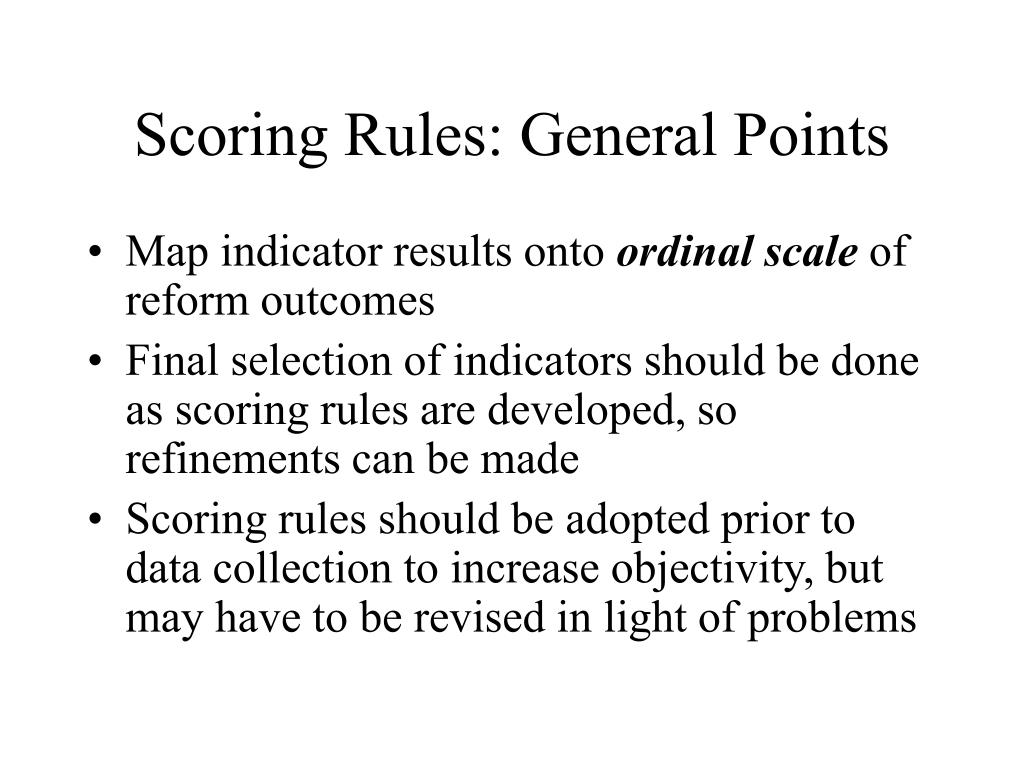 Scoring Rules: General Points