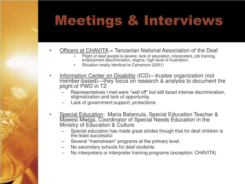 Meetings & Interviews