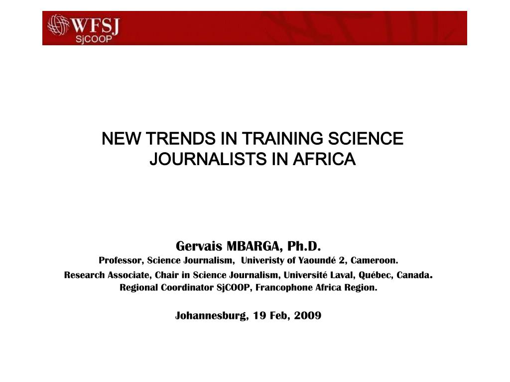 new trends in training science journalists in africa l.