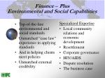 finance plus environmental and social capabilities