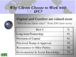 why clients choose to work with ifc