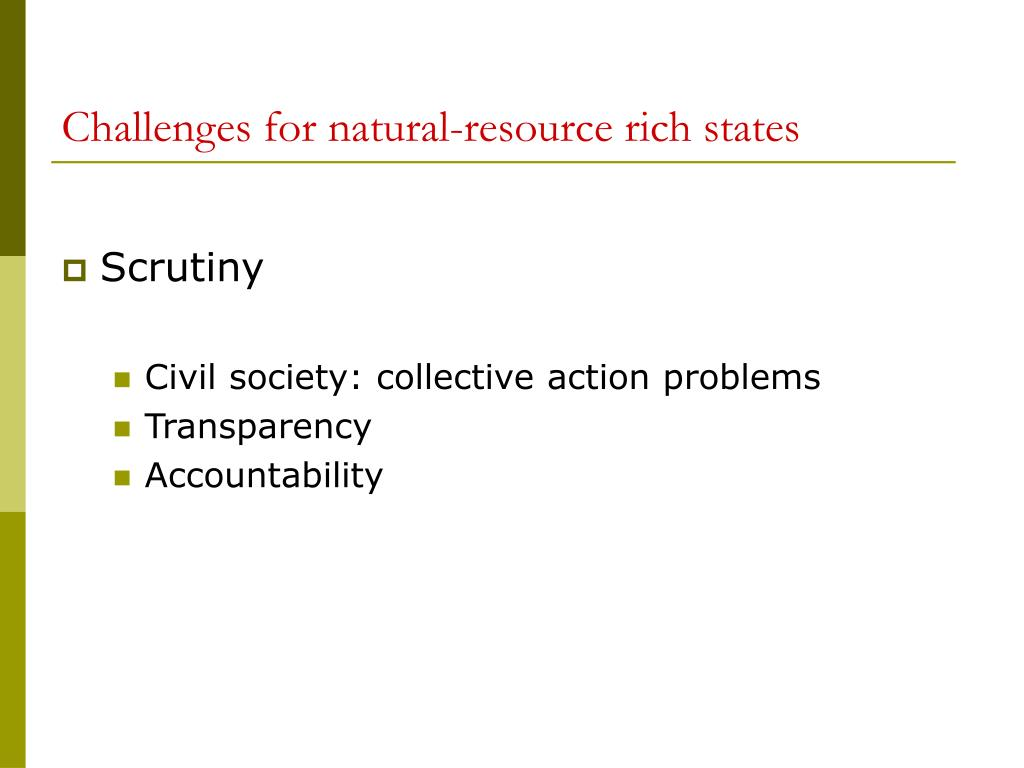 Challenges for natural-resource rich states
