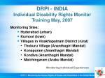 drpi india individual disability rights monitor training may 2007