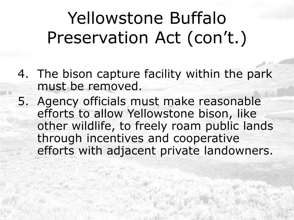 Yellowstone Buffalo Preservation Act (con't.)