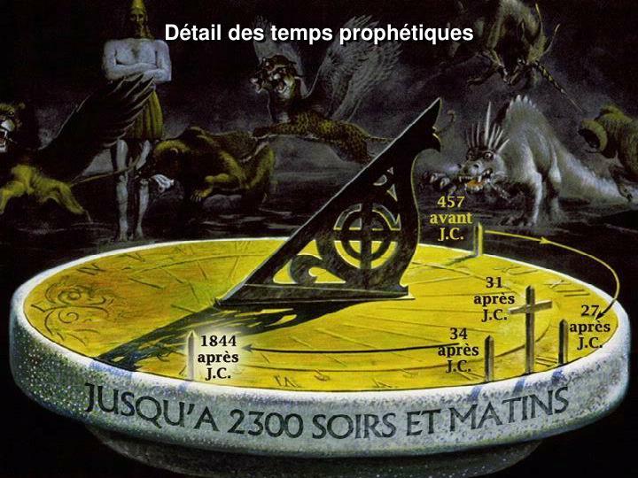 Détail des temps prophétiques